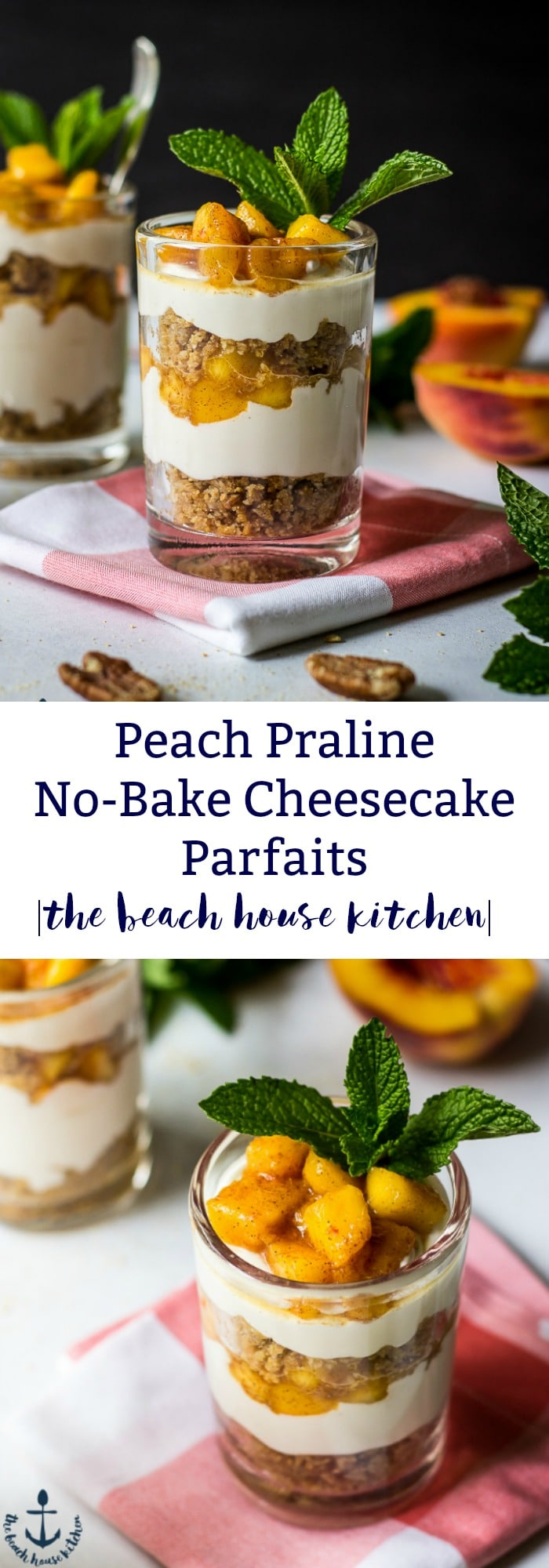 Peach Praline No-Bake Cheesecake Parfaits
