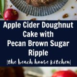 Apple Cider Doughnut Cake with Pecan Brown Sugar Ripple