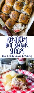 Kentucky Hot Brown Sliders