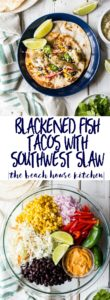 Blackened Fish Tacos with Southwest Slaw