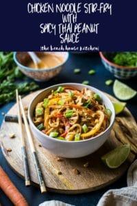 Chicken Noodle Stir-Fry with Spicy Thai Peanut Sauce