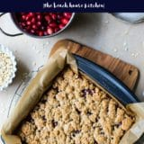 Cranberry Orange Streusel Bars