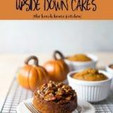 Mini Pumpkin Praline Upside Down Cakes