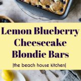 Lemon Blueberry Cheesecake Blondie Bars long Pinterest pin