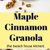 Maple Cinnamon Granola long Pinterest pin