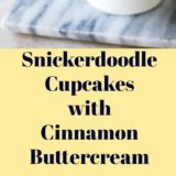 Snickerdoodle Cupcakes with Cinnamon Buttercream long Pinterest pin