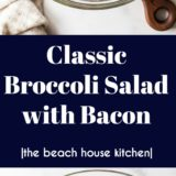 Classic Broccoli Salad with Bacon long Pinterest pin