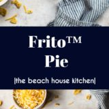 Frito Pie long Pinterest pin