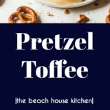 Pretzel Toffee long Pinterest pin