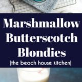Marshmallow Butterscotch Blondies long Pinterest pin