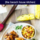 Huli Huli Chicken with Pineapple Salsa long Pinterest pin