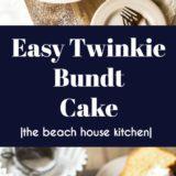 Easy Twinkie Bundt Cake long Pinterest pin