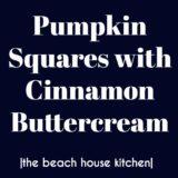 Pumpkin Squares with Cinnamon Vanilla Buttercream long Pinterest pin
