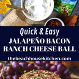 Jalapeno Bacon Ranch Cheese Ball long Pinterest pin