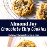 Almond Joy Chocolate Chip Cookies long collage of two images with text overlay in the middle
