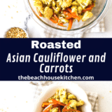 Roasted Asian Cauliflower and Carrots long Pinterest pin
