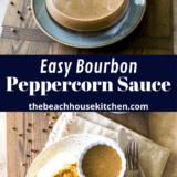 Bourbon Peppercorn Sauce long Pinterest pin