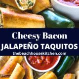 Cheesy Bacon Jalapeno Taquitos long Pinterest pin