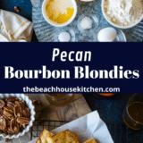 Pecan Bourbon Blondies long Pinterest pin