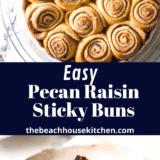 Easy Pecan Raisin Sticky Buns long Pinterest pin