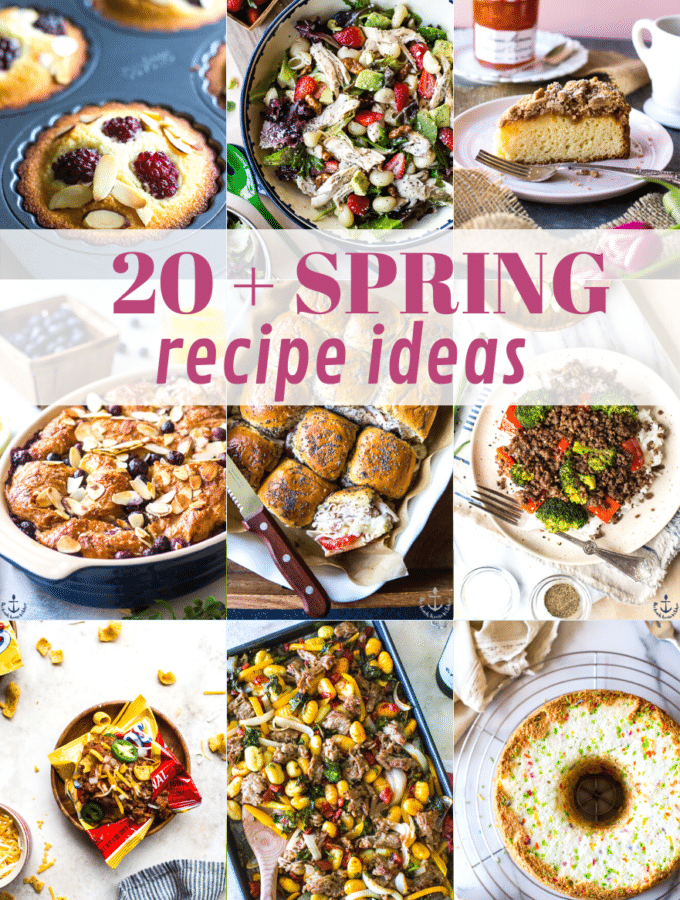 Our Favorite Spring Recipes collage of photos