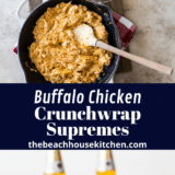 Buffalo Chicken Crunchwrap Supremes long Pinterest pin