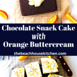 Chocolate Snack Cake with Orange Buttercream long Pinterest pin