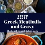 Greek Meatballs and Gravy long Pinterest pin