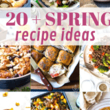 Our Favorite Spring Recipes long Pinterest pin