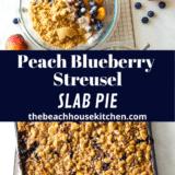 Peach Blueberry Streusel Slab Pie long Pinterest pin