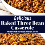 Baked Three Bean Casserole long Pinterest pin