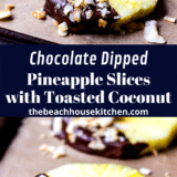 Chocolate Dipped Pineapple Slices with Toasted Coconut long Pinterest pin