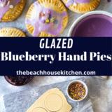 Glazed Blueberry Hand Pies long Pinterest pin