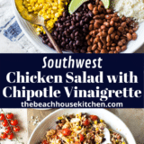 Southwest Chicken Salad with Chipotle Vinaigrette