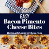 Bacon Pimento Cheese Bites long Pinterest pin