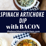 Spinach Artichoke Dip with Bacon long Pinterest pin