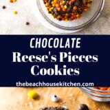 Chocolate Reese's Pieces Cookies long Pinterest pin